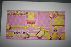 Me & My Peeps. Easter Scrapbook 2 Page Layout. Thank you to Treasure Box Designs. This has NOT been printed and cut. This has been cut, pieced together, inked, chalked, embellished, etc. by me. I hope you enjoy!  Materials/Colors may vary as duplicates are made.