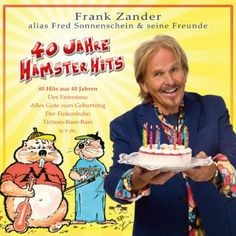 New Music Releases Frank Zander, New Music Releases, Hamster, October 2013, Amp, Products, 40 Years, Music, Sunshine