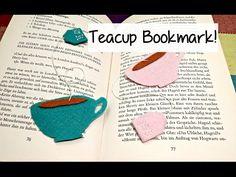 DIY Cute Felt Tea Cup Bookmark! ¦ The Corner of Craft - YouTube