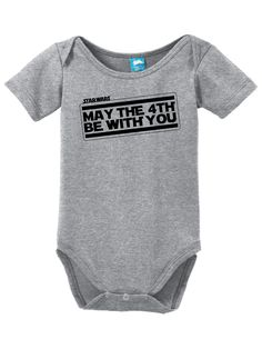 Star Wars May The 4th Be With You Onesie Funny Bodysuit Baby Romper