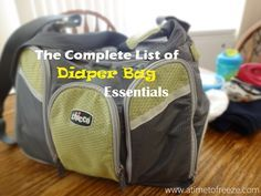 The Complete List of Diaper Bag Essentials @ a time to freeze #preparingforbaby #diaperbag #organized