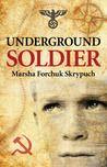 Underground Soldier Fic SKR
