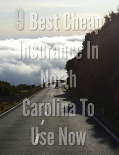 9 Best Cheap Car Insurance In North Carolina (With Quotes) Best Cheap Car Insurance, Cheapest Insurance, Cheap Cars, Good And Cheap, North Carolina, Quotes, Quotations, Quote, Shut Up Quotes