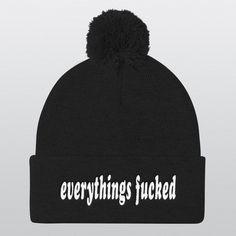 EVERYTHINGS FUCKED Pom Pom Beanie Hat | Keep your ears warm this winter with this cheerful hat. Come find this shit on supersuperdope.com -⠀⠀⠀⠀⠀⠀ -⠀⠀⠀⠀⠀⠀ -⠀⠀⠀⠀⠀⠀ -⠀⠀⠀⠀⠀⠀ -⠀⠀⠀⠀⠀⠀ ⠀⠀⠀⠀⠀⠀ #everythingsfucked #beanie #pompombeanie #hat #cap #fashionist #typography #winterhat #mensstyle #typicalwhitegirl #buy #hustler #instafashion #streetwear #hustlerclub #work #fuckedup #fashionformen #helloladies #giftforme #ootd #gift #tshirtdesign #clothing #gifts #sportswear #fuck #brooklyn #workhustlekill