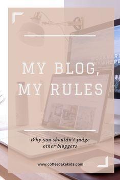 My Blog, My Rules - Coffee, Cake, Kids
