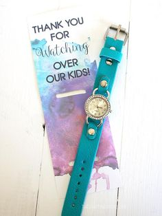 """Thank you for """"watching"""" over our kids! Teacher appreciation gift idea."""