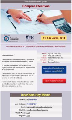 Seminario de Capacitación Ejecutiva: Compras Efectivas | 2 y 3 de Junio de 2014 | WTC Ciudad de México.