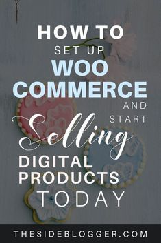 How to Set Up WooCommerce to Sell Digital Products Wordpress, Online Business Opportunities, Business Tips, Custom Labels, Blogging For Beginners, Make Money Blogging, How To Start A Blog, Digital Marketing, Things To Sell