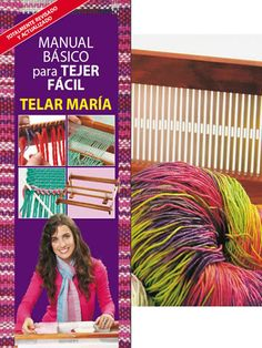 Manual para tejer en Telar María