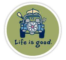 Life is good. (green) Sticker