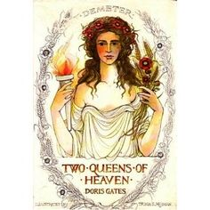 Two Queens of Heaven: Aphrodite and Demeter, written by Doris Gates, illustrated by Trina Schart Hyman