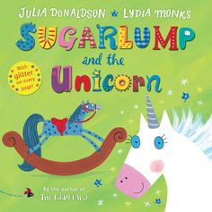 5-7 AÑOS. Sugarlump and the Unicorn / Julia Donaldson. When Sugarlump the rocking horse wishes to see the world, a magical unicorn with a silver horn and sparkling blue eyes turns him into a real horse. But after trotting around the farm, galloping around a racetrack and even dancing at the circus, Sugarlump learns to be careful what he wishes for and realises how much he misses the children he left behind. Luckily the unicorn has one more wish to grant . . .