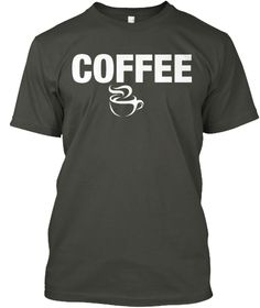 Coffee Smoke Gray T-Shirt Front