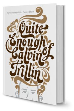 Quite Enough of Calvin Trillin Cover designed by Roberto de Vicq