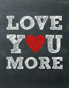Love u more