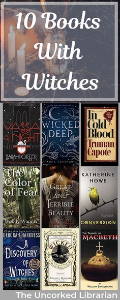 Are you looking for books with witches?  Check out these 10 adult and young adult witchy books.  #theuncorkedlibrarian #witches #fiction #booklist