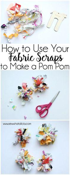 1f43d5a5391e How to Use Your Fabric Scraps to Create a Pom Pom