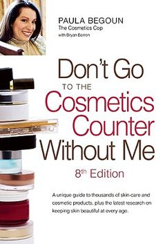 Don't Go to the Cosmetics Counter without Me (Book)