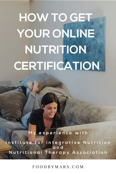 I'm sharing how I got my nutrition certifications from Institute for Integrative Nutrition and the Nutritional Therapy Association, with my honest opinions. Holistic Health Coach, Holistic Nutritionist, Certified Nutritionist, Nutritionist Certification, Nutrition Information, Courses, Therapy, Nutrition Classes, 2020 Vision