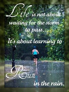 Did that today. I think running in the rain makes me legit ;)