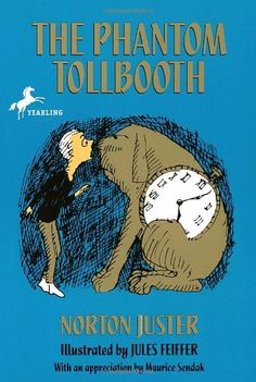 "The Phantom Tollbooth by Norton Juster: ""A classic... Humorous, full of warmth and real invention."" --The New Yorker #Books #Kids"