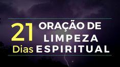 Oração Poderosa de Limpeza Espiritual de 21 dias