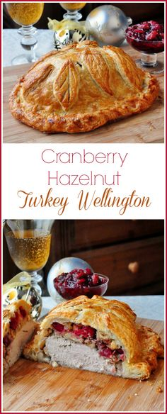Cranberry Hazelnut Turkey Wellington - VIDEO RECIPE - This golden turkey wellington is a great alternative for Holiday cooking when serving just a few people. So impressive & so easy using frozen puff pastry.