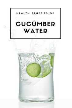 Cucumber water does
