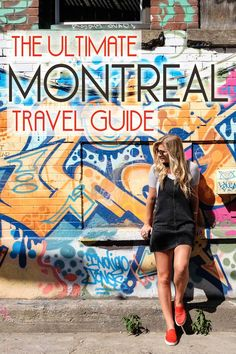 Ultimate Montreal Travel Guide