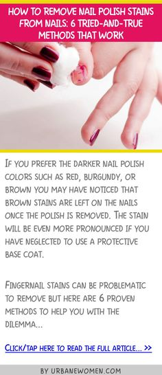 How to remove nail polish stains from nails: 6 tried-and-true methods that work