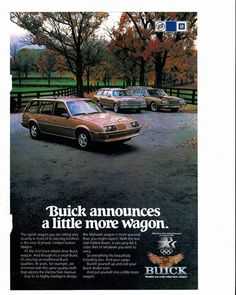 1983 Buick Skyhawk Wagon and brother wagons ad Buick Wagon, Buick Skyhawk, Car Brochure, Car Advertising, Magazine Ads, Small Cars, Station Wagon, General Motors, Old Cars