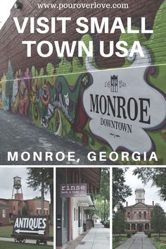 Visit Small Town USA: Monroe, Georgia. This town is a little gem in the South! You could spend all day bopping from one antique store to another. Also, be sure to take a stroll around downtown Monroe for lunch and a scoop of ice cream at Scoops!