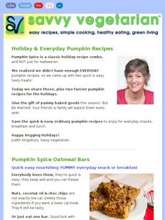 Holiday & Everyday Pumpkin Recipes - Newsletter: This week we share two new quick & easy tasty pumpkin treats, plus two fancier pumpkin recipes. Give the gift of yummy baked goods this season. Save the quick & easy ordinary pumpkin recipes to enjoy for everyday snacks, breakfast and lunch.