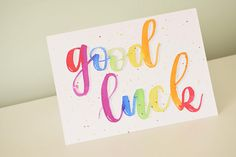Items similar to Individually handpainted, hand lettered bright rainbow watercolour good luck card on Etsy Calligraphy Cards, Wedding Calligraphy, Modern Calligraphy, Good Luck Cards, Paint Cards, Drawing Reference, Hand Lettering, Card Ideas, Rainbow