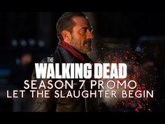 "The Walking Dead Season 7 Promo: ""Let The Slaughter Begin"" - YouTube"