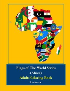 Flags of the World Series (Africa) Adults Coloring Book (... http://www.amazon.com/dp/1522983635/ref=cm_sw_r_pi_dp_w3Prxb0HD99XK