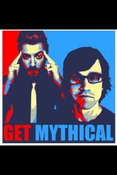 Ahhh....I already am mythical, Rhett and Link.