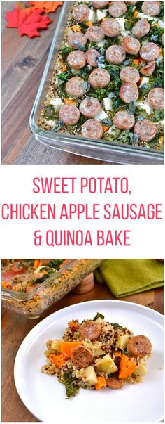Sweet Potato, Chicken Apple Sausage & Quinoa Bake - Throw everything in one pan and bake for 50 minutes! Gluten-free, healthy, real good goodness!