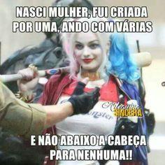 Só p q me crio Joker, Motivational Phrases, I Am Bad, Anti Social, Harley Quinn, Girl Power, Sentences, Texts, Nostalgia