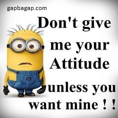 Funny Minion Joke About Attitudes