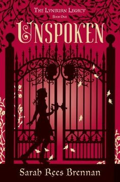 Unspoken (The Lynburn Legacy Book 1) by Sarah Rees Brennan, http://www.amazon.com/dp/B007M2AY96/ref=cm_sw_r_pi_dp_UyPYrb1KAJJNE
