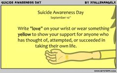 Write LOVE on your wrist or wear someting yellow