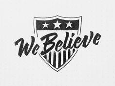 We Believe /// 277 Bob Ewing (dribbble.com)