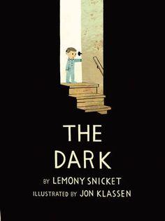 The Dark by Lemony Snicket and Jon Klassen | Books | The Guardian