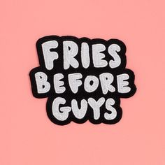fries before guys patch #adroll #april-flair #onlinepopup