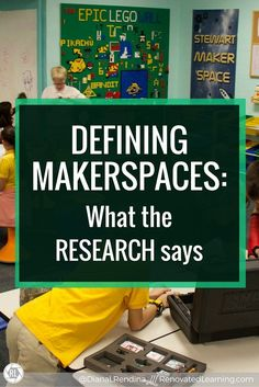 """Defining MAKERSPACES: What the research says: After receiving criticism that my space was not a """"real makerspace"""", I decided to draft my own definition and take a look at how research defines makerspaces. Computer Lessons, Technology Lessons, Computer Lab, Elementary Library, Elementary Schools, Physical Education Games, Health Education, History Education, Teaching History"""