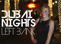 Dubai Nights - Left Bank Subscribe now! https://www.youtube.com/channel/UClQ6b-SF9hrsjXfnOnFUWpQ
