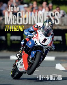 Buy John McGuinness: TT Legend (HB) - 'I'm still strong in my eighteenth year of racing – my head's still totally focused on what I want to do and. New Books, Good Books, Custom Street Bikes, Racing Motorcycles, Isle Of Man, Road Racing, Motorbikes, Honda, Legends