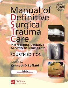 Manual of Definitive Surgical Trauma Care, Fourth Edition: 4th Edition (Pack - Book and DVD) - Routledge