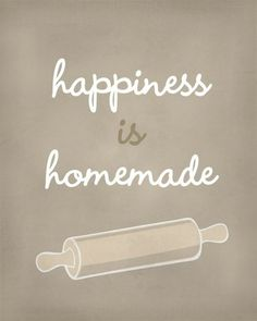 Happiness is Homemade Art Print / Inspirational Print / 810 / Typography Wall Art Poster food quotes The Words, Baking Quotes, Kitchen Quotes, Kitchen Art, Kitchen Design, Kitchen Decor, Homemade Art, Homemade Food, Homemade Cookies
